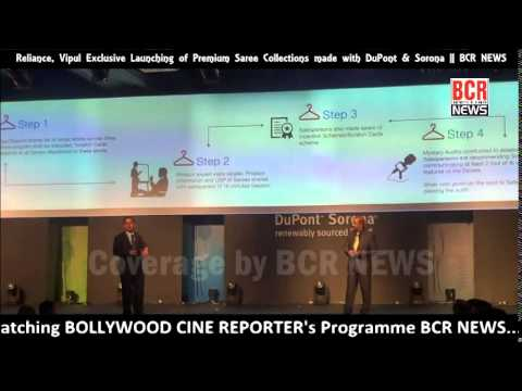 Reliance, Vipul Exclusive Launching of Premium Saree Collections made with DuPont Sorona BCR NEWS