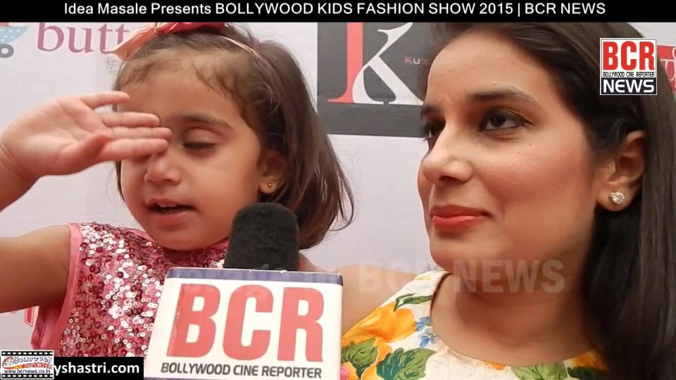 Idea Masale Presents BOLLYWOOD KIDS FASHION SHOW 2015 | BCR NEWS