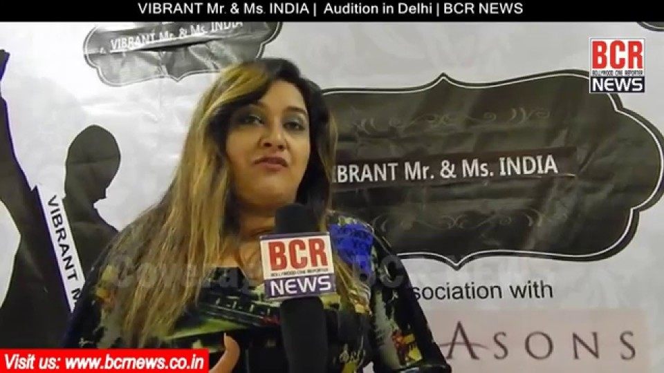 VIBRANT Mr. & Ms. INDIA | Audition in Delhi | BCR NEWS