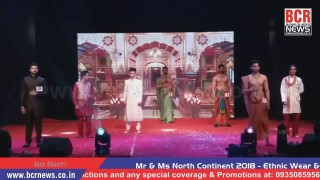 Mr & Ms NORTH CONTINENT 2018 | Organizer Shorya Uniyal & Vansh Tripathi | Part-2 | BCR NEWS