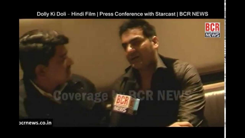 Dolly Ki Doli || Hindi Film || Press Conference with Starcast || BCR NEWS