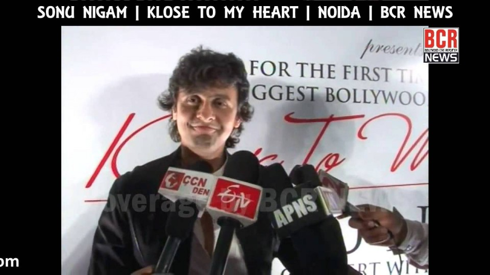 SONU NIGAM || INTERVIEW || KLOSE TO MY HEART || BCR NEWS