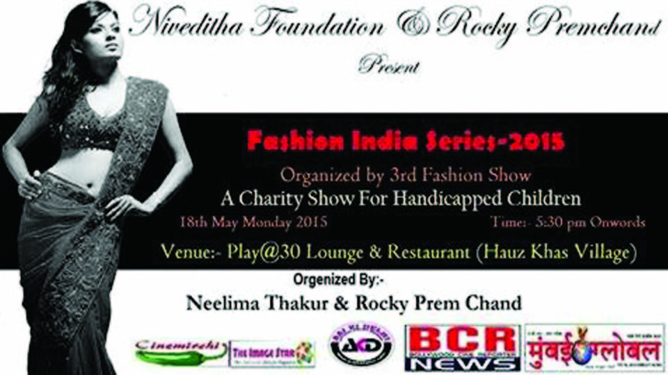 Fashion India Series 2015, Media Partner : BCR NEWS