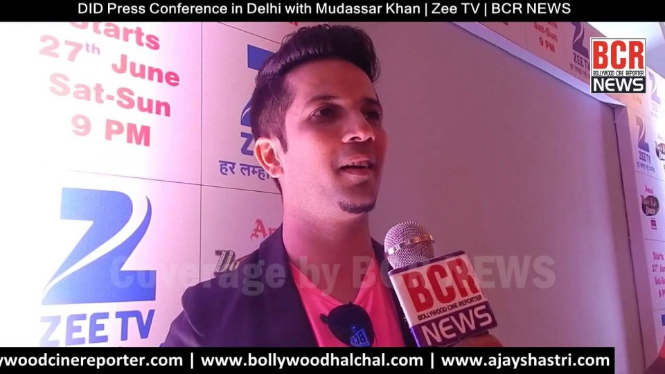 DID Press Conference in Delhi with Mudassar Khan | Zee TV | BCR NEWS