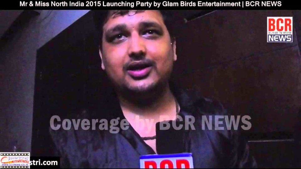 Mr & Miss North India 2015 | Launching Party by Glam Birds Entertainment | BCR NEWS