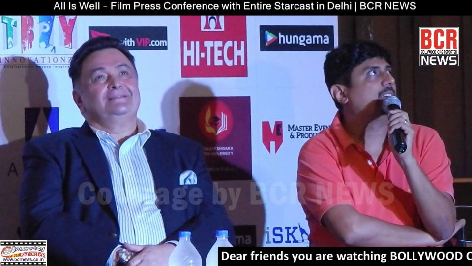 All Is Well – Film Press Conference with entire starcast in Delhi | BCR NEWS