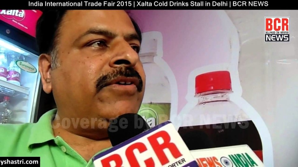 India International Trade Fair 2015 | Xalta Cold Drinks Stall in Delhi BCR NEWS