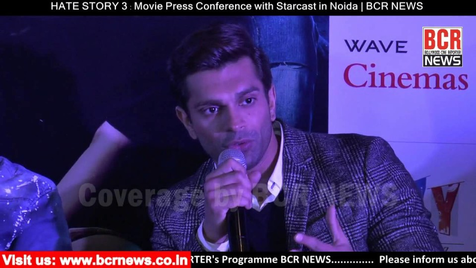 HATE STORY 3 : Movie Press Conference with Starcast in Noida | BCR NEWS