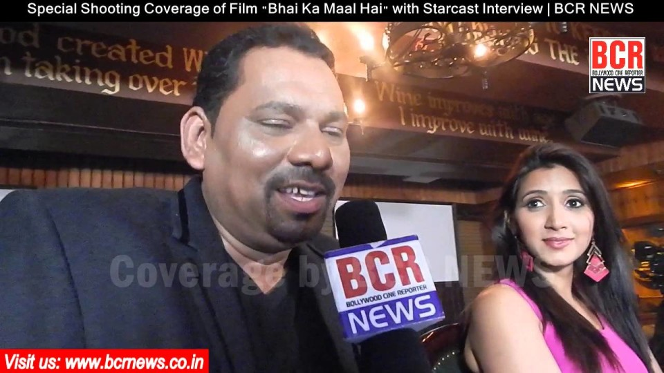 "Special Shooting Coverage of Film ""Bhai Ka Maal Hai"" with Starcast Interview 