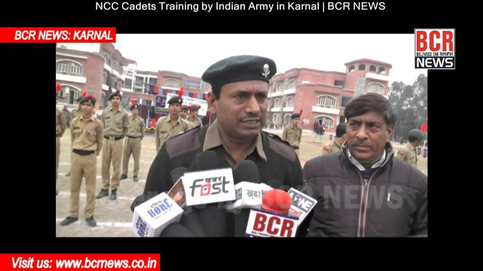 NCC Cadets Training by Indian Army in Karnal | BCR NEWS