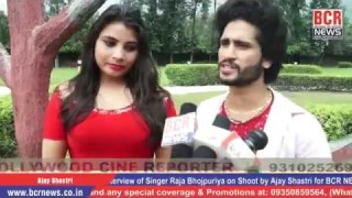 Exclusive Interview of Singer Raja Bhojpuriya on Shoot by Ajay Shastri for BCR NEWS